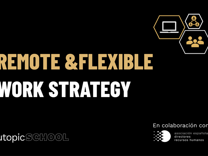 Remote & Flexible Work Strategy